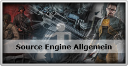 Source Engine Allgemein